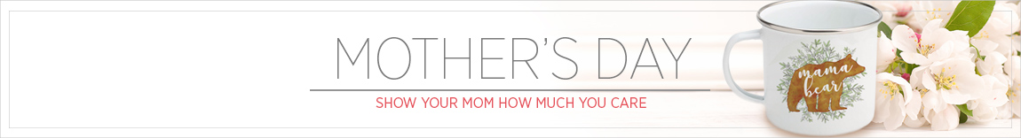Mother's Day Gifts Sale - Order by May 7th to ensure timely delivery