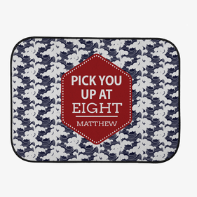 Pick You Up At Eight Custom Back Car Mat
