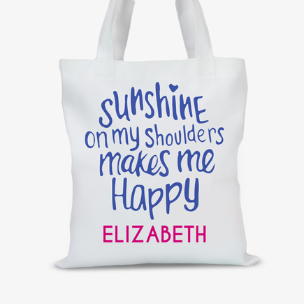 Sunshine On My Shoulders Custom Tote Bag