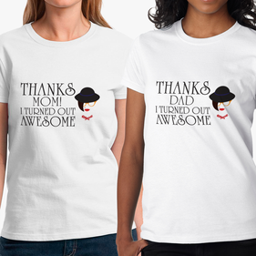 Thanks! I Turned Out Awesome Personalized T-shirt