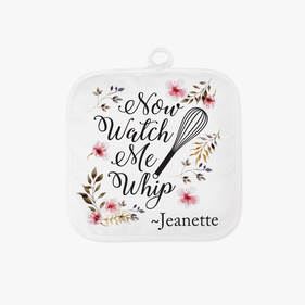 Watch Me Whip Personalized Pot Holder