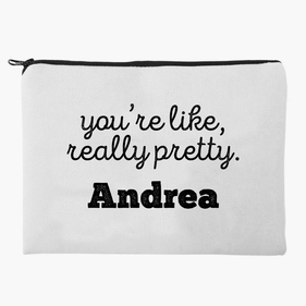 You're Like, Really Pretty Personalized Makeup Bag