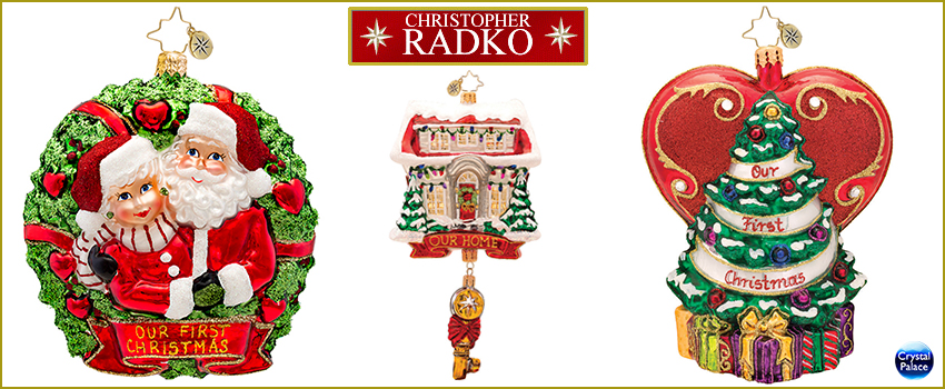 Our First  Radko  Ornaments