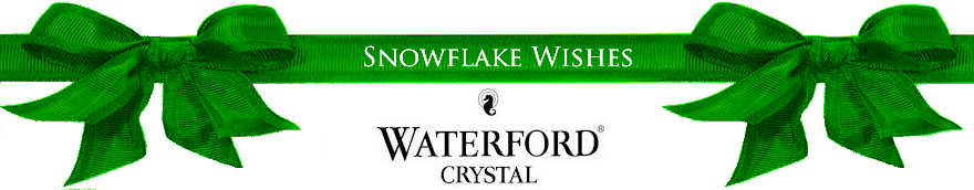2011 - 2013 Waterford Crystal Snowflake Wishes