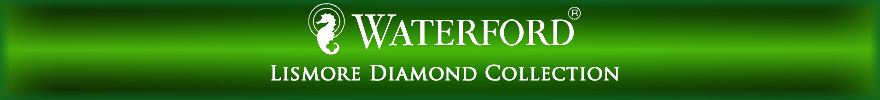 Waterford Lismore Diamond Collection