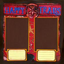 Happy Trails To You - Quick Page Set - Left
