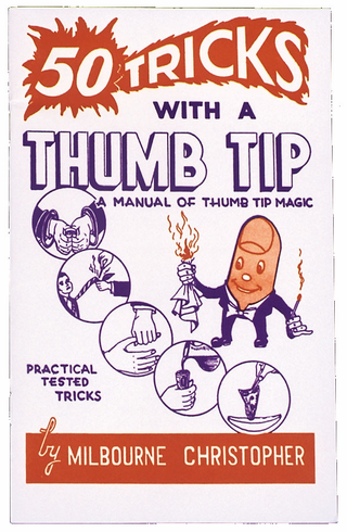 FIFTY TRICKS WITH THUMB TIP