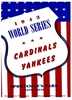 1943 World series New York Yankees vs St Louis Cardinals poster