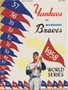 1958 WORLD SERIES New York Yankees vs Milwaukee Braves Poster