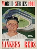 1961 World Series New York Yankees vs Cincinnati Reds Poster