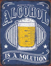 Alcohol - Solution Tin Signs