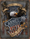 Armed Forces - since 1775 Tin Signs