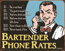 Bartender's Phone Rates Tin Signs