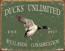 Ducks Unlimited - Since 1937 Tin Signs