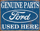 Ford Parts Used Here Tin Signs