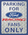 Ford Racing Parking Tin Signs