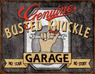 Genuine Busted Knuckle Tin Signs