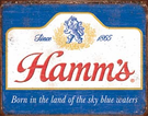 Hamm's - Sky Blue Waters Tin Signs