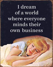Mind Their Business Tin Signs