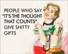 Thought That Counts - Gifts Tin Signs