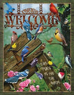 Welcome - Place for the Birds Tin Signs