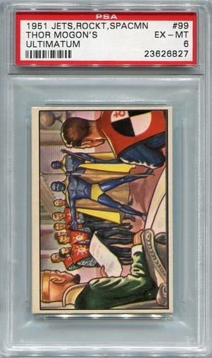 1951 Jets Rockets Spacemen - Thor Mogon's Ultimatum #99 PSA 6