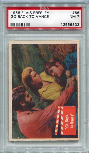 1956 Elvis Presley - Going Back To Vance (Last Card) #66 PSA 7
