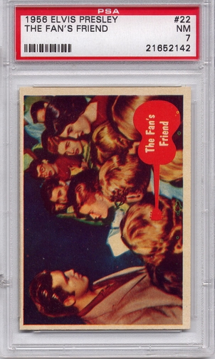 1956 Elvis Presley - The Fan's Friend #22 PSA 7
