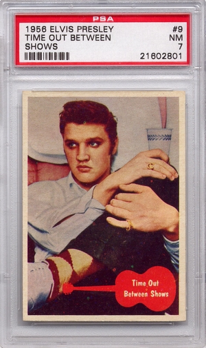 1956 Elvis Presley - Time Out Between Shows #9 PSA 7