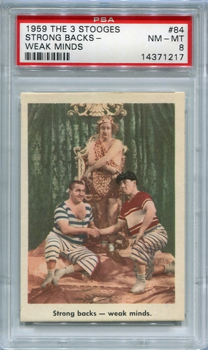 1959 The 3 Stooges - Strong Backs - Weak Minds #84 PSA 8