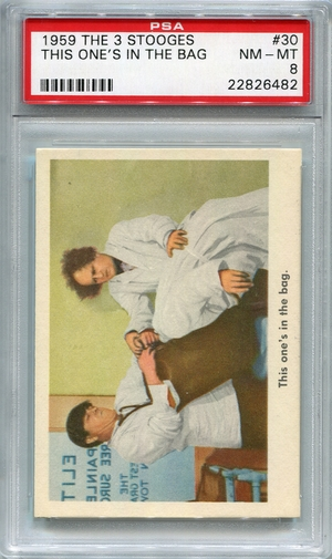 1959 The 3 Stooges - This One's In The Bag #30 PSA 8