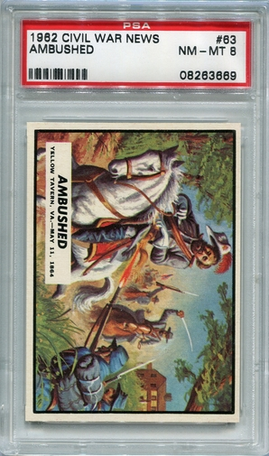 1962 Civil War News - Ambushed #63 PSA 8