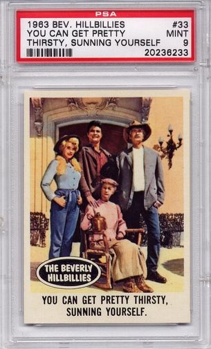 1963 Beverly Hillbillies - You Can Get Pretty Thirsty #33 PSA 9