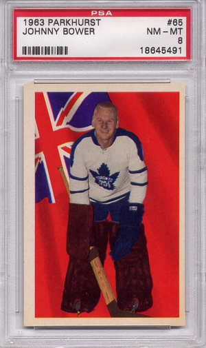 1963 Parkhurst Johnny Bower #65 PSA 8
