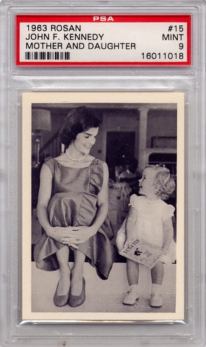 1963 Rosan - John F. Kennedy - Mother And Daughter #15 PSA 9