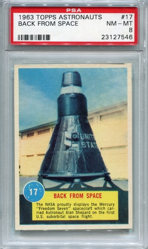 1963 Topps Astronauts - Back From Space #17 PSA 8
