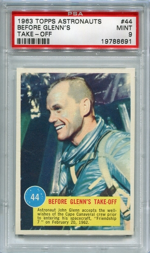 1963 Topps Astronauts - Before Glenn's Take-Off #44 PSA 9
