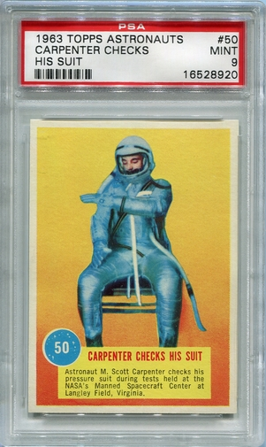 1963 Topps Astronauts - Carpenter Checks His Suit #50 PSA 9