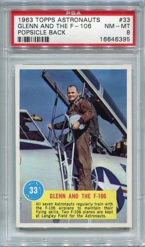 1963 Topps Astronauts - Glenn And The F-106 #33 PSA 8 (Popsicle Back)