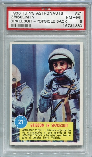 1963 Topps Astronauts - Grissom In Spacesuit #21 PSA 8 (Popsicle Back)