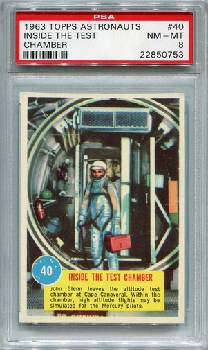 1963 Topps Astronauts - Inside The Test Chamber #40 PSA 8
