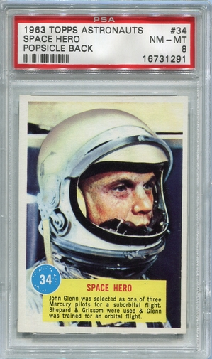 1963 Topps Astronauts - Space Hero John Glenn #34 PSA 8 (Popsicle Back)