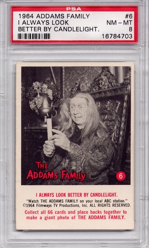 1964 Addams Family - I Always Look Better By Candlelight #6 PSA 8