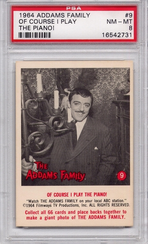 1964 Addams Family - Of Course I Play The Piano! #9 PSA 8