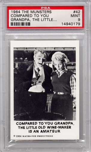 1964 The Munsters - Compared To You Grandpa #42 PSA 9