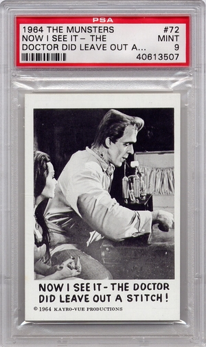 1964 The Munsters - Now I See It - The Doctor Did Leave Out A Stitch #72 (Last Card) PSA 9