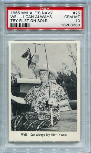 1965 McHale's Navy - Well, I Can Always Try Filet Of Sole #25 PSA 10