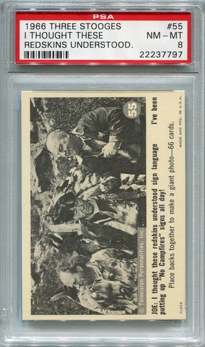 1966 Three Stooges - I Thought These Redskins Understood #55 PSA 8