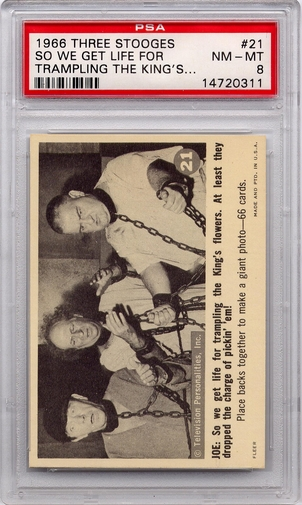 1966 Three Stooges - So We Get Life For Trampling The King's Flowers #21 PSA 8