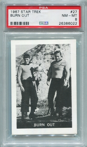 1967 Leaf Star Trek - Burn Out #27 PSA 8